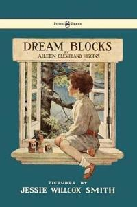 Dream Blocks - Illustrated by Jessie Willcox Smith