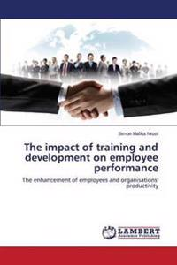 The Impact of Training and Development on Employee Performance