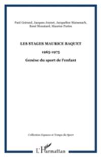 Les stages Maurice BAQUET