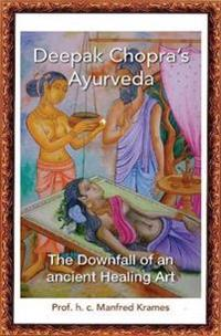 Deepak Chopra's Ayurveda