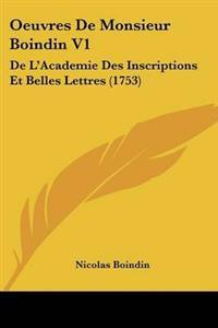 Oeuvres De Monsieur Boindin