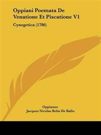 Oppiani Poemata De Venatione Et Piscatione