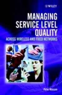 Managing Service Level Quality