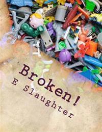Broken!: A Murder Mystery Play