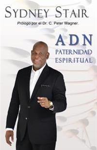 A D N: Paternidad Espiritual