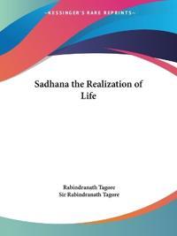 Sadhana the Realization of Life
