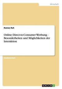 Online Direct-To-Consumer Werbung - Besonderheiten Und Moglichkeiten Der Interaktion