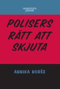 Polisers rätt att skjuta : - Annika Norée   Laserbodysculptingpittsburgh.com
