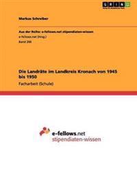 Die Landr te Im Landkreis Kronach Von 1945 Bis 1950