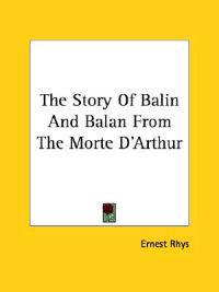 The Story of Balin and Balan from the Morte D'arthur