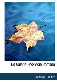 De Galatia Provincia Romana