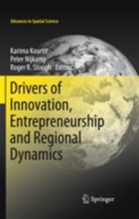 Drivers of Innovation, Entrepreneurship and Regional Dynamics