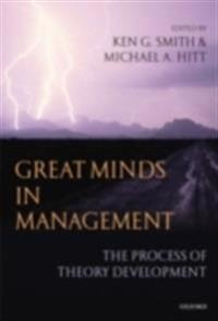 Great Minds in Management The Process of Theory Development