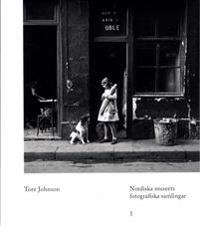 Tore Johnson : Nordiska museets fotografiska samlingar