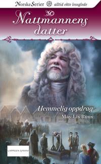 Hemmelig oppdrag - May Lis Ruus | Inprintwriters.org