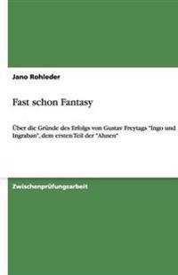 Fast schon Fantasy