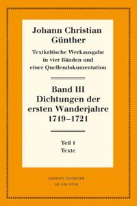 Dichtungen der ersten Wanderjahre 1719-1721