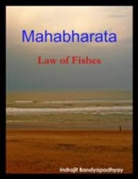 Mahabharata: Law of Fishes