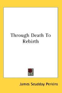 Through Death to Rebirth