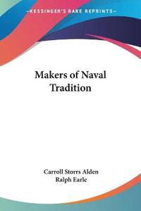 Makers of Naval Tradition