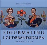 Figurmaling i Gudbrandsdalen - Tord Buggeland pdf epub