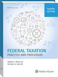 Federal Taxation Practice and Procedure, 12th Edition