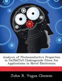 Analysis of Photoconductive Properties in Ge2sb2te5 Chalcogenide Films for Applications in Novel Electronics