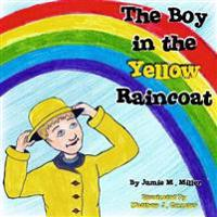 The Boy in the Yellow Raincoat