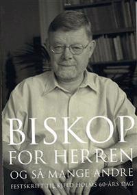 Biskop for Herren - og så mange andre
