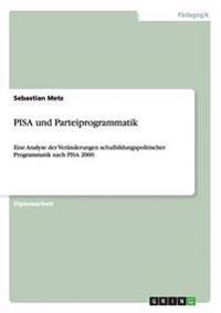 Pisa Und Parteiprogrammatik