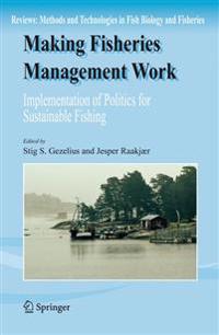 Making Fisheries Management Work