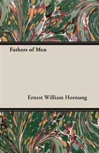 Fathers of Men