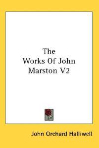 The Works of John Marston