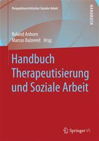 Handbuch Therapeutisierung Und Soziale Arbeit