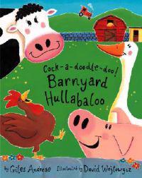 Cock-A-Doodle-Doo!: Barnyard Hullabaloo