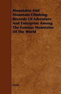 Mountains and Mountain Climbing