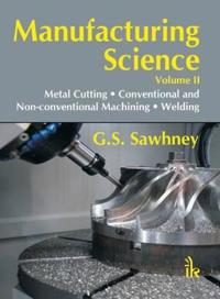 Manufacturing Science Volume-II