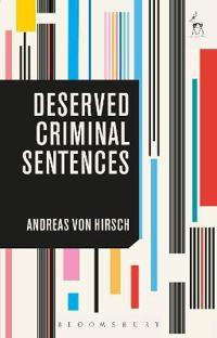 Deserved Criminal Sentences