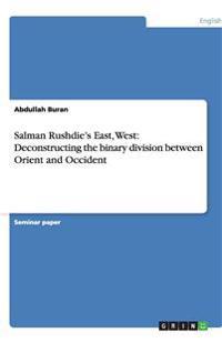 Salman Rushdie's East, West