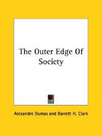 The Outer Edge of Society