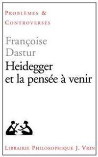 Heidegger Et La Pensee a Venir
