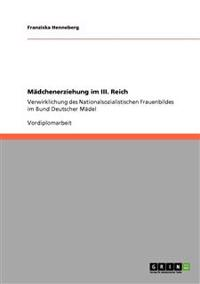 Madchenerziehung Im III. Reich