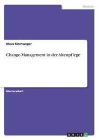 Change-Management in Der Altenpflege