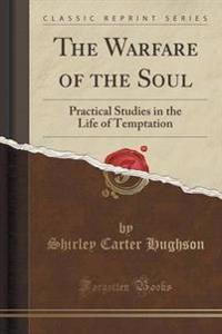 The Warfare of the Soul