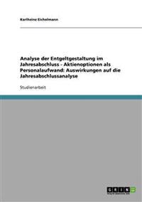 Analyse Der Entgeltgestaltung Im Jahresabschluss - Aktienoptionen ALS Personalaufwand