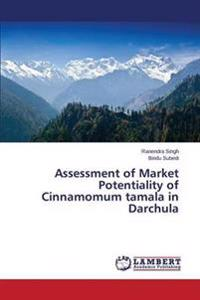 Assessment of Market Potentiality of Cinnamomum Tamala in Darchula