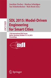 Sdl 2015 - Model-driven Engineering for Smart Cities