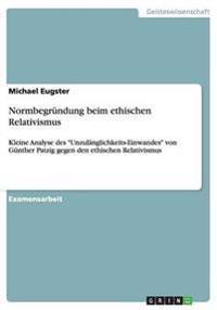 Normbegründung beim ethischen Relativismus