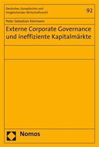Externe Corporate Governance Und Ineffiziente Kapitalmarkte