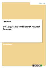 Der Leitgedanke Der Efficient Consumer Response